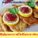 Let's do a makeover of leftover rice