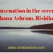 Rejuvenation in the serene Sadhana Ashram, Rishikesh