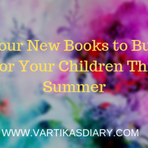 Four New Books to Buy For Your Children This Summer