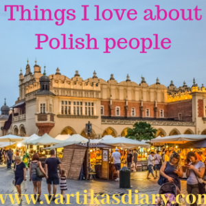 Things I love about Polish people