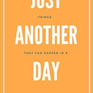 Book Review of Just Another Day by Piyusha Vir