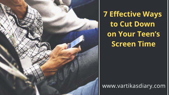 7 Effective Ways to Cut Down on Your Teen's Screen Time