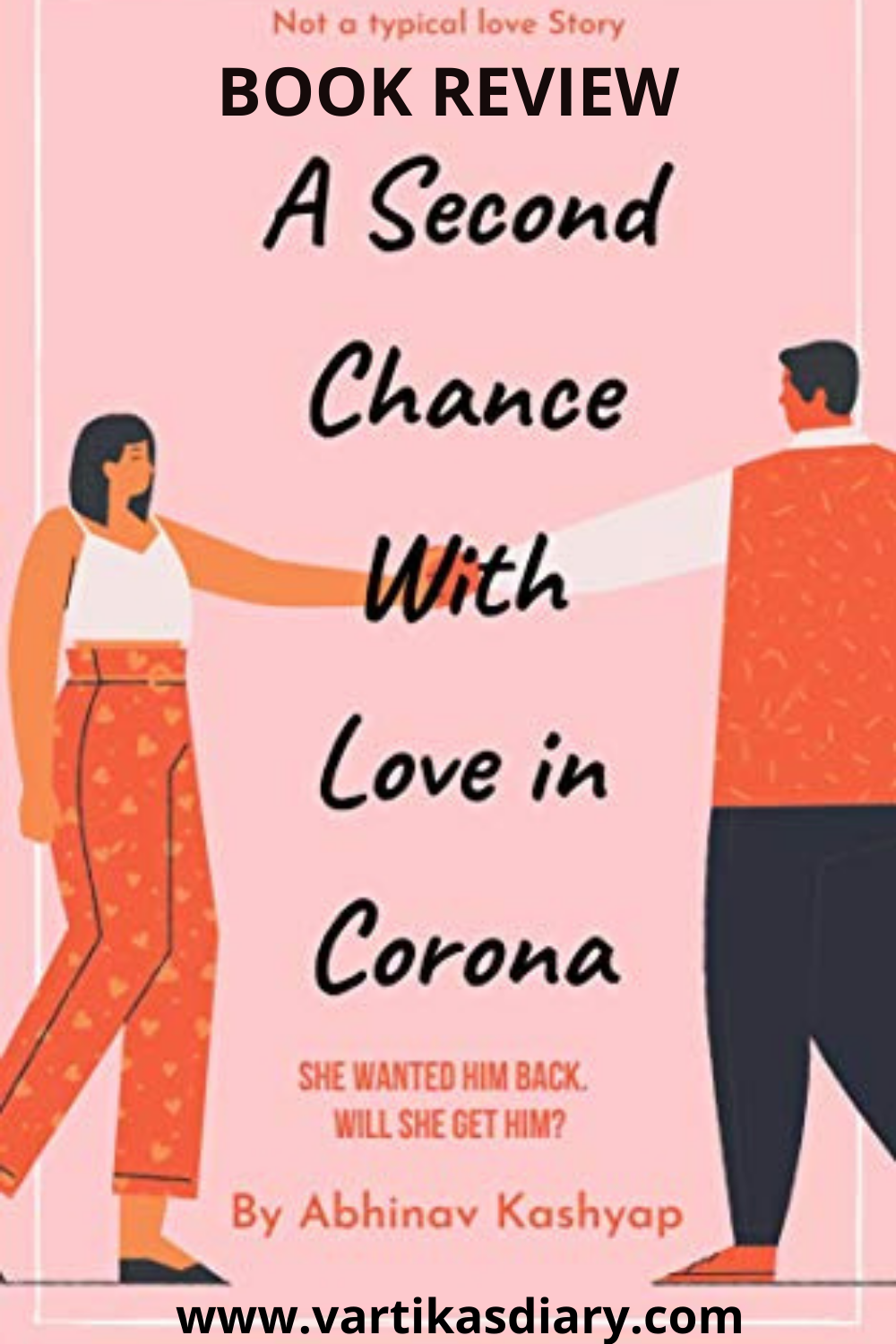 Book Review - A Second Chance With Love In Corona by Abhinav Kashyap