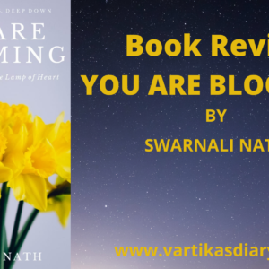 """Book Review of """"You Are Blooming: A Journey to Rekindle the Lamp of Heart"""""""